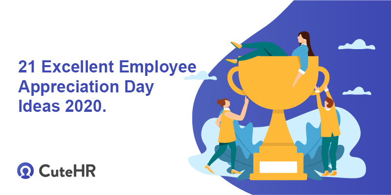 21 Excellent Employee Appreciation Day Ideas 2020