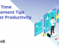 Top 15 Time Management Tips to Boost Productivity