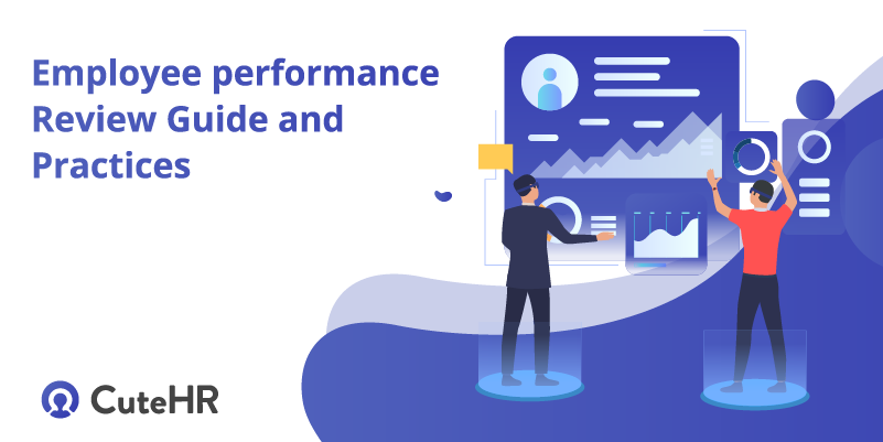 Employee performance review Guide and practices