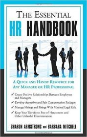 The Essential HR Handbook: A Quick and Handy Resource for Any Manager or HR Professional by Sharon Armstrong & Barbara Mitchel HR books