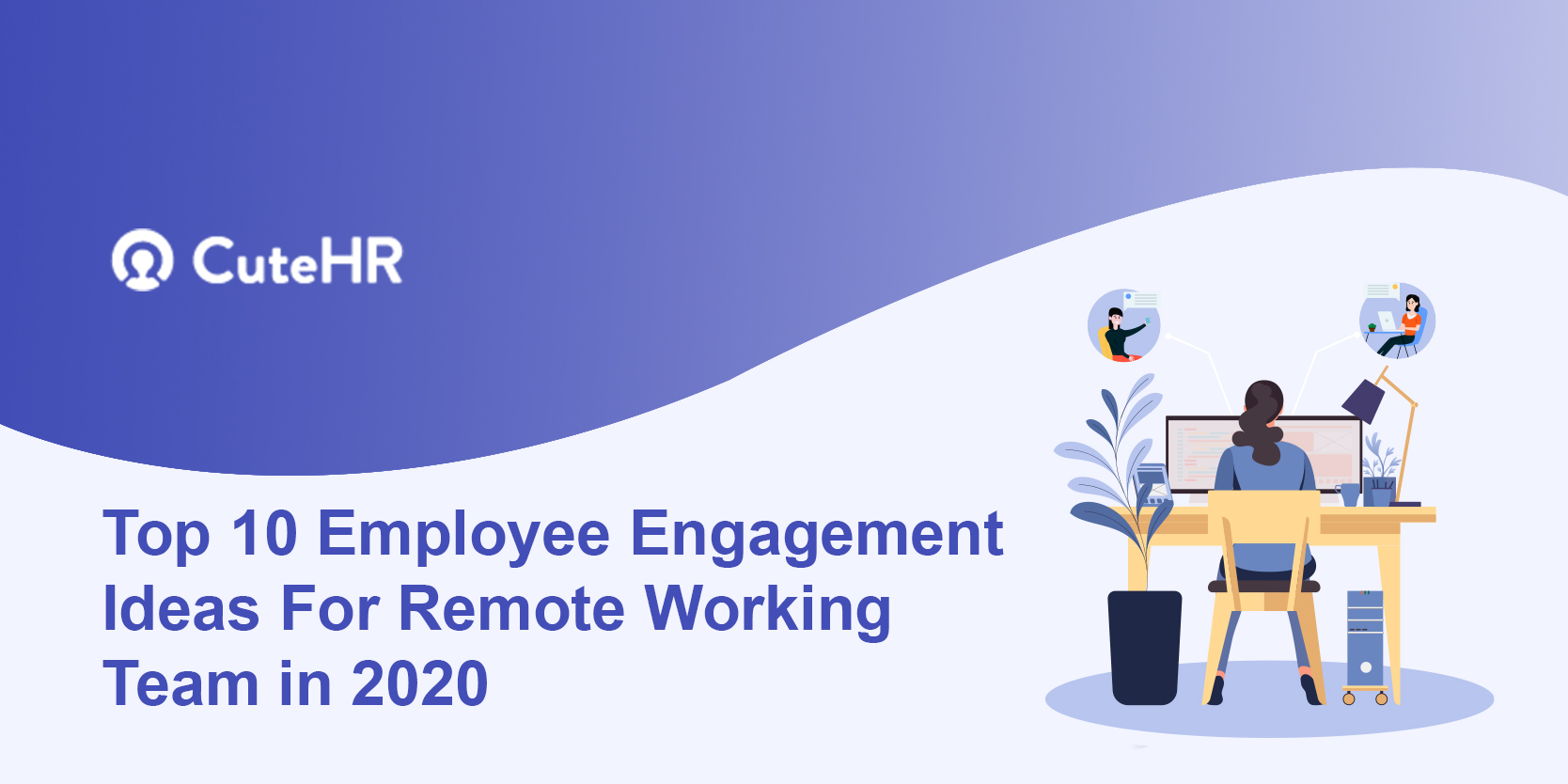 Top 10 Employee Engagement Ideas For Remote Working Team