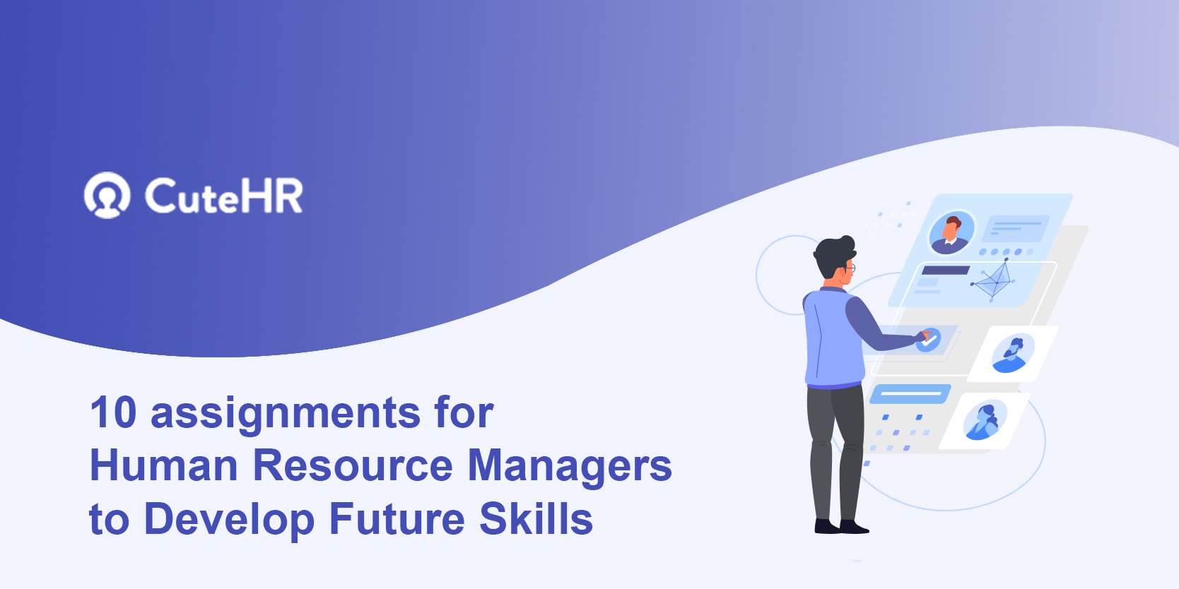 10 Assignments For Human Resource Managers To Develop Future Skills